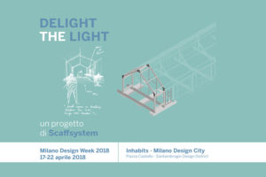 Delight The Light - Milano Design Week dal 17 al 22 aprile 2018